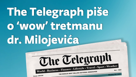 The Telegraph Writes About Dr Milojevic And His Wow